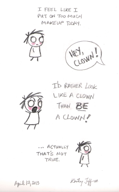 Hey Clown - April 17, 2013
